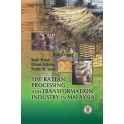 The Rattan Processing and Transformation Industry in Malaysia