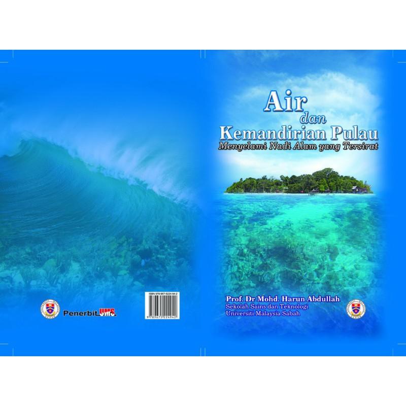 Air dan Kemandirian Pulau: Menyelami Nadi Alam Yang Tersirat, cetakan ke-2