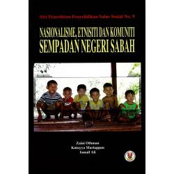 Nasionalisme, Etnisiti Dan Komuniti Sempadan Negeri Sabah