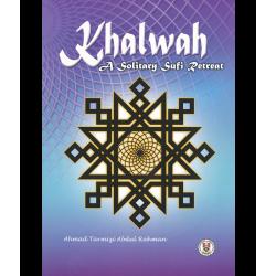 Khalwah: A Solitary Sufi  Retreat