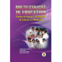 Multiliteracies in Education: Form of Literacy in English in Schools in Malaysia