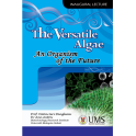 The Versatile Algae: An Organism For The Future