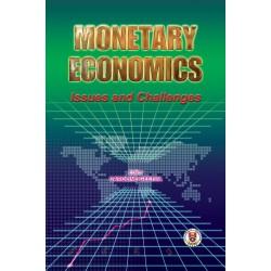 Monetary Economics: Issues and Challenge