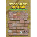 Wood Species Of Sabah: An Illustrated Guide