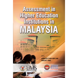 Assessment in Higher Education Institutions in Malaysia