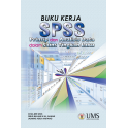 Buku Kerja SPSS: Prinsip dan Analisis Data Dalam Sains Tingkah Laku