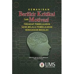 Kemahiran Berfikir Kritikal dan Motivasi Terhadap Pembelajaran Berasaskan Masalah