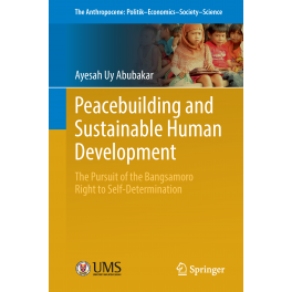 Peacebuilding and Sustainable Human Development: The Pursuit of the Bangsamoro Right to Self-Determination