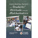 Contributing Factors Affecting Students Attitudes towards Mathematics in Sabah