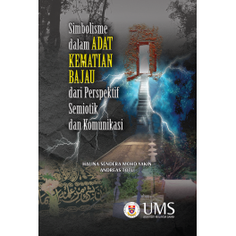 Simbolisme Dalam Adat dan Kematian Bajau Dari Perspektif Semiotik dan Komunikasi