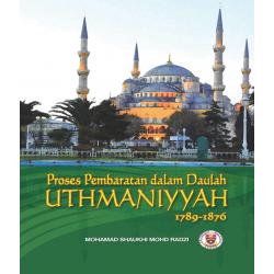 Proses Pembaratan Dalam Daulah Islamiyyah 1789-1876