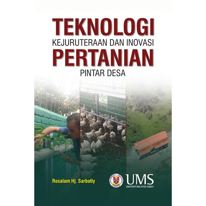 Teknologi Kejuruteraan dan Inovasi Pertanian Pintar Desa
