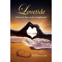Lovetide: It Doesn't Have to Be Complicated