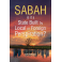 Sabah: Is it a State Built by Local or Foreign Perspiration