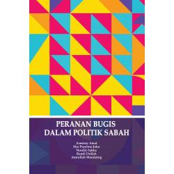 Peranan Bugis Dalam Politik Sabah