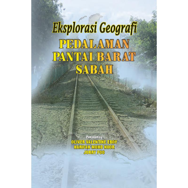 Eksplorasi Geografi Pedalaman Pantai Barat Sabah