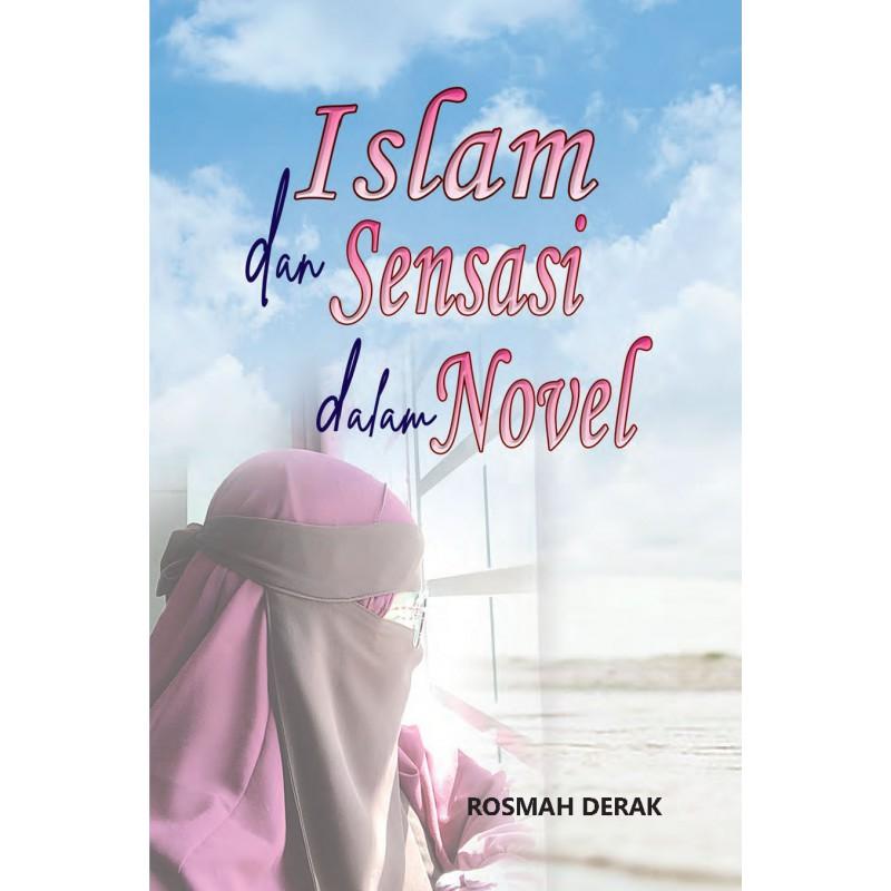 Islam dan Sensasi Dalam Novel