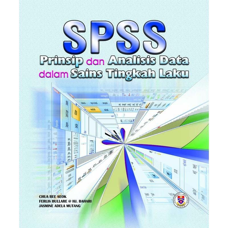 SPSS: Prinsip dan Analisis Dalam Sains Tingkah Laku, cetakan ke-2