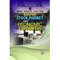 Bank, Stock Market and Economic Growth